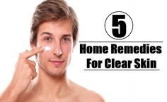 5 Natural Home Remedies For Clear Skin