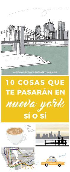 10 cosas que te pasarán durante tu viaje a Nueva York :) #NuevaYork