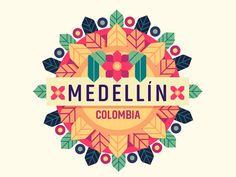 Made this badge for my next city illustration: Medellin, Colombia. This is based on their annual flowers festival :) Cali Colombia, Festival Logo, Art Festival, Map Design, Logo Design, Graphic Design, Government Logo, City Icon, Flower Festival