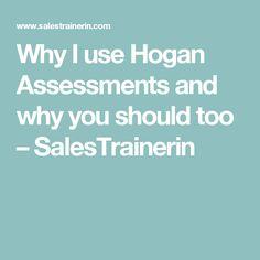 hogan assessment advice