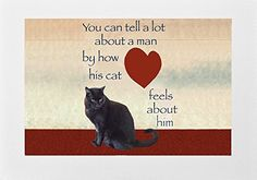 "Black Cat Greeting Cards ""You can tell a lot about a man.... https://www.amazon.com/dp/B01GOXDHGK/ref=cm_sw_r_pi_dp_tYewxbG8Y9Q0F"