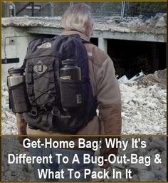 Get-Home Bag: Why it's Different to a Bug-Out-Bag & What to Pack in it