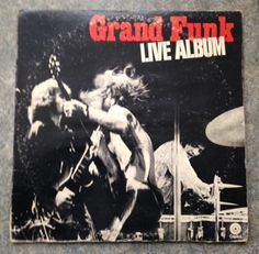 Live Album is the first live album by American hard rock band Grand Funk Railroad, originally released by Capitol Records on November 16, 1970 Collectible/Acceptable