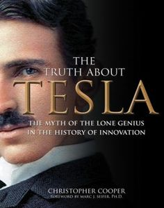 """""""The Truth About Tesla"""" by Christopher Cooper"""