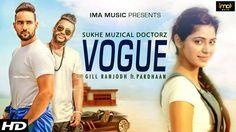Vogue Lyrics from Gill Ranjodh ft. Pardhaan: this is Sukhe Muzical Doctorz's new punjabi song. Teri akh vi eh dasdi swag diyan gallan...