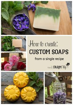 How to Create Custom Soaps from a Basic Soap Recipe