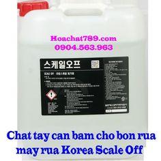 Chất tẩy cặn vôi chất bẩn bám trên máy rửa bát Scale of , Hướng dẫn tẩy cặn bám cho bồn rửa máy rửa bằng hóa chất Korea