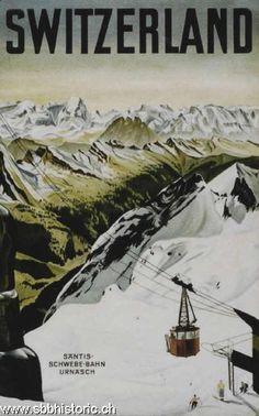 Fabulous historic travel posters for Switzerland. Säntis-Schwebe-Bahn. Urnäsch
