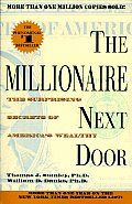 The Millionaire Next Door by Thomas J Stanley:  Chapter One: MEET THE MILLIONAIRE NEXT DOOR These people cannot be millionaires! They don't look like millionaires, they don't dress like millionaires, they don't eat like millionaires, they don't act like millionaires — they don't even have millionaire names. Where are the millionaires who...