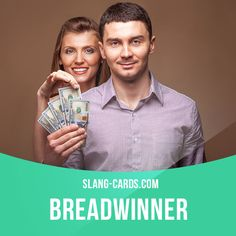 """Breadwinner"" means the ​member of a ​family who ​earns the ​money that the ​family ​needs. Example: Men are often ​expected to be the breadwinner in a ​family. #slang #englishslang #saying #sayings #phrase #phrases #expression #expressions #english #englishlanguage #learnenglish #studyenglish #language #vocabulary #dictionary #efl #esl #tesl #tefl #toefl #ielts #toeic #englishlearning #vocab #breadwinner #family #money"