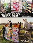 Think Fast Quilt Pattern Book by Swirly Girls Design