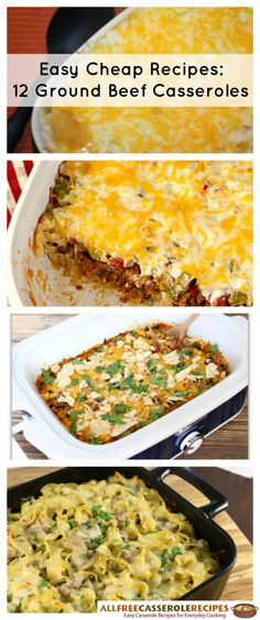 Easy Cheap Recipes: 12 Ground Beef Casseroles | Ground beef casserole recipes make for the best budget friendly recipes. These would be great weeknight dinners!