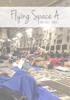 Flying Space A - Military Travel ~ The Barn, An inside look at flying space available through the military AMC. C-17, Air Force