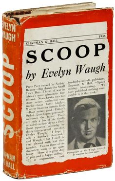 Scoop by Evelyn Waugh. First UK ed. 1938