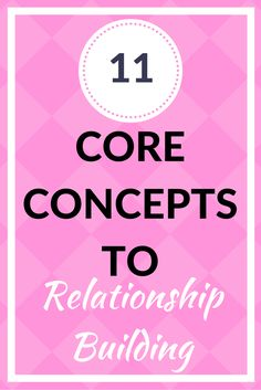 A few things that when practiced, will give you the best shot at having great relationships!