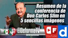 Resumen de la conferencia de Don Carlos Slim en 5 sencillas imágenes
