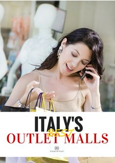 Shopping in Italy's outlet malls is a great way to get very fashionable clothing for less. Find out where to find the best outlet malls in Italy in this guide by Walks of Italy.