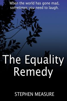 Mother Nature is taken to court for being heterosexist. But will we be pleased with the imposed remedy? A short satire. Has Gone, Satire, Short Stories, Cover Art, Mother Nature, Equality, Remedies, World, Movie Posters
