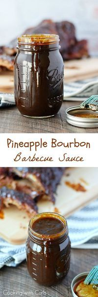 Kick up your next BBQ with this sweet and spicy Pineapple Bourbon Barbecue Sauce that packs a punch | cookingwithcurls.com