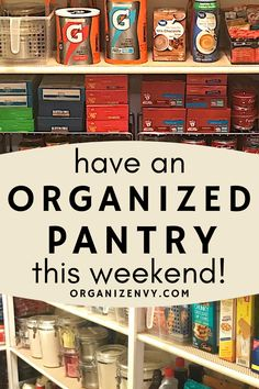 Before and after images and step-by-step details on my DIY Weekend Pantry Makeover. See how my pantry transformed from an eyesore to a work of art! Organized Pantry, Kitchen Organization Pantry, Home Organization Hacks, Pantry Storage, Closet Organization, Organizing Clutter, Organizing Tips, How To Be More Organized, Pantry List