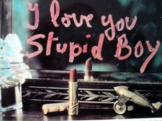 stupid boy <3