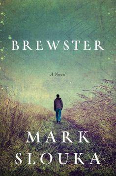 Brewster - Mark Slouka