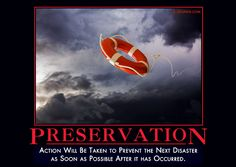 Action will be taken to prevent the next disaster as soon as possible after it has occurred.