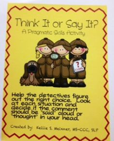Think it or Say it? Great game idea for social skills building