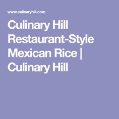 Culinary Hill Restaurant-Style Mexican Rice | Culinary Hill