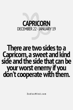 You don't want a #Capricorn as an enemy. Remember that.
