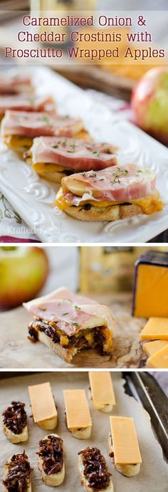 Caramelized Onion & Cheddar Crostinis with Prosciutto Wrapped Apples