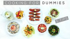 COOKING FOR DUMMIES   5 tips on how to cook like a pro