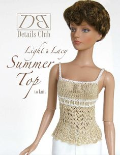 This listing is for PDF format pattern instructions to knit the Lace Top for 16 dolls (such as Tyler Wentworth™) shown here, not the finished