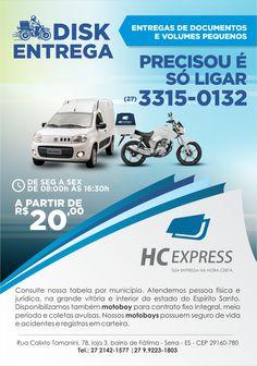 MOTOBOY é com a HC EXPRESS.  Ligue 27 3315-0132 www.hcexpress.com.br www.facebook.com/hcprestadoraltda Grande Vitória e Interior do E.S.