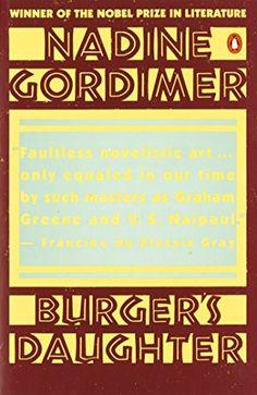 Burger's Daughter by Nadine Gordimer http://www.amazon.com/dp/0140055932/ref=cm_sw_r_pi_dp_GQsbxb06DQA2R