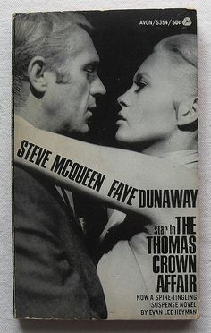 STEVE MCQUEEN FAYE DUNAWAY THOMAS CROWN AFFAIR