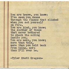 Tyler Knott Gregson You are more... #poetry #words #love