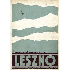 Leszno - city of glidersCheck also other posters from PLAKAT-POLSKA Original Polish poster designer: Ryszard Kaja year: Art Deco Posters, Cool Posters, Polish Movie Posters, Vintage Travel Posters, Illustrations And Posters, Gliders, Illustration Art, Graphic Design, Drawings