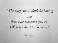 Paris said something wise once
