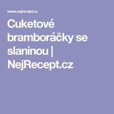 Cuketové bramboráčky se slaninou | NejRecept.cz
