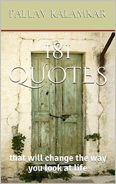 21 April 2015 : 181 Quotes: that will change the way you look at life by Pallav Kalamkar http://www.dailyfreebooks.com/bookinfo.php?book=aHR0cDovL3d3dy5hbWF6b24uY29tL2dwL3Byb2R1Y3QvQjAwUzcwRjRVRy8/dGFnPWRhaWx5ZmItMjA=