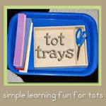 Tot Trays are just  a simple twist on Montesorri inspired activities for tots.