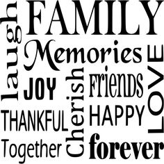 Pix For > Fun Family Memories Quotes