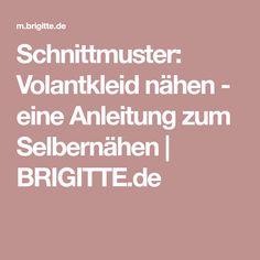 Schnittmuster: Volantkleid nähen - eine Anleitung zum Selbernähen | BRIGITTE.de