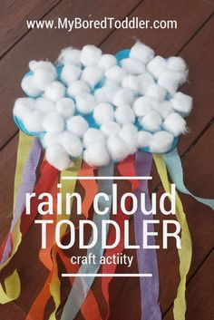 Cloud Toddler Craft - My Bored Toddler - a fun spring craft for toddlers - perfect for 1 year olds 2 year olds 3 year olds.Rain Cloud Toddler Craft - My Bored Toddler - a fun spring craft for toddlers - perfect for 1 year olds 2 year olds 3 year olds. Preschool Weather, Toddler Preschool, Preschool Crafts, Kids Crafts, Craft Projects, Craft Ideas, Creative Crafts, Spring Craft Preschool, Toddler Activities For Daycare