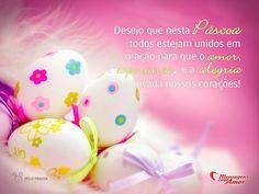 Desejo que nesta Páscoa todos estejam unidos em oração para que o amor, a esperança, e a alegria invada nossos corações! #FelizPascoa #Pascoa #Easter