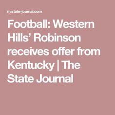 Football: Western Hills' Robinson receives offer from Kentucky Uk Headlines, Sports Headlines, University Of Kentucky, Kentucky Wildcats, Westerns, Football, Journal, Kentucky University, Soccer