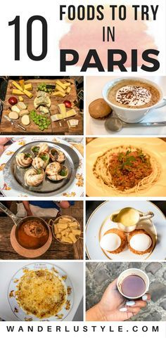 10 FOODS YOU MUST TRY IN PARIS, FRANCE – WANDERLUSTYLE