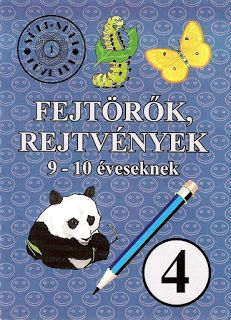 Marci fejlesztő és kreatív oldala: Fejtörők, rejtvények 4. (9 - 10 éveseknek) Dyscalculia, 9 And 10, Homeschool, Crafts For Kids, Snoopy, Lily, Classroom, Education, Children
