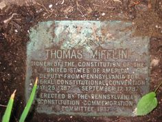 Thomas Mifflin - American merchant and politician from Philadelphia, Pennsylvania. He was a major general in the Continental Army and the 1st and 3rd Quartermaster General during the American Revolution, a member of the Pennsylvania Provincial Assembly, a Continental Congressman from Pennsylvania, President of the Continental Congress, and a delegate to the Constitutional Convention of 1787.